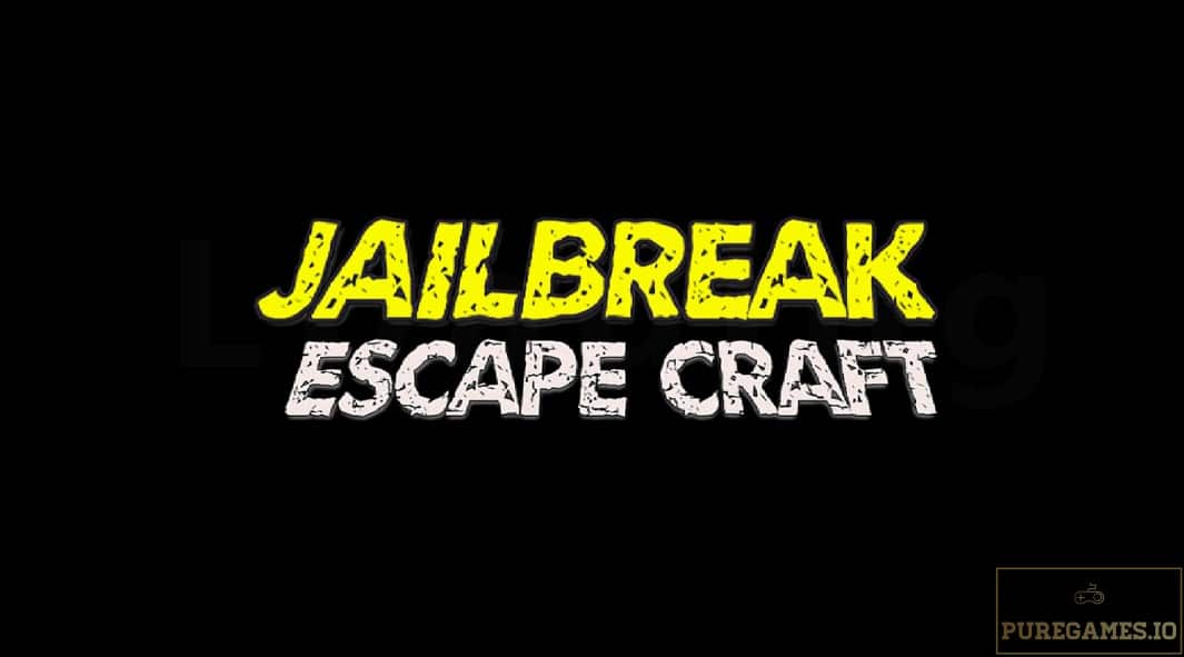 Download Jailbreak Escape Craft APK - For Android/iOS 16