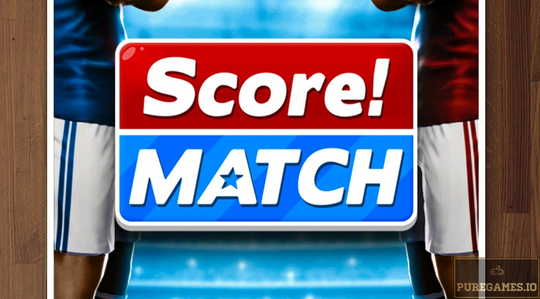 Download Score! Match APK - For Android/iOS 10