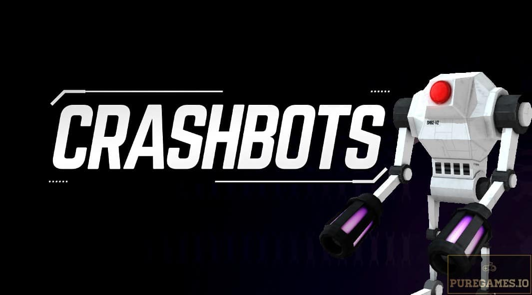 Download Crashbots MOD APK - For Android/iOS 8