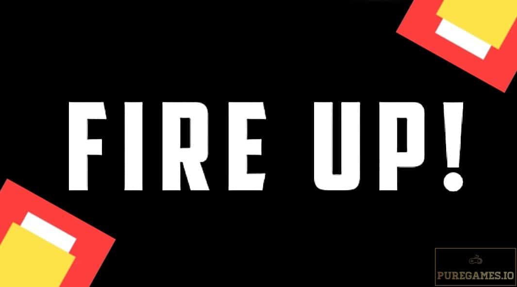 Download Fire Up! MOD APK - For Android/iOS 8