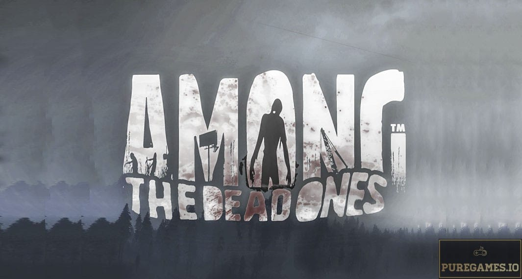 Download Among The Dead Ones MOD APK - For Android/iOS 5