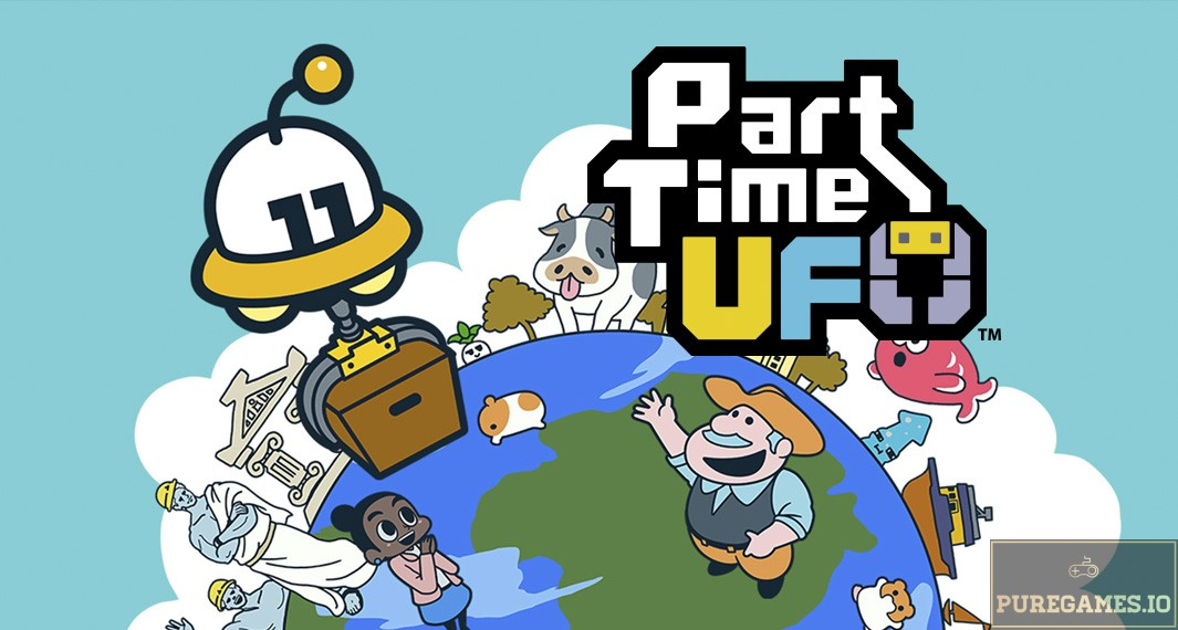 Download Part Time UFO MOD APK - For Android/iOS 12