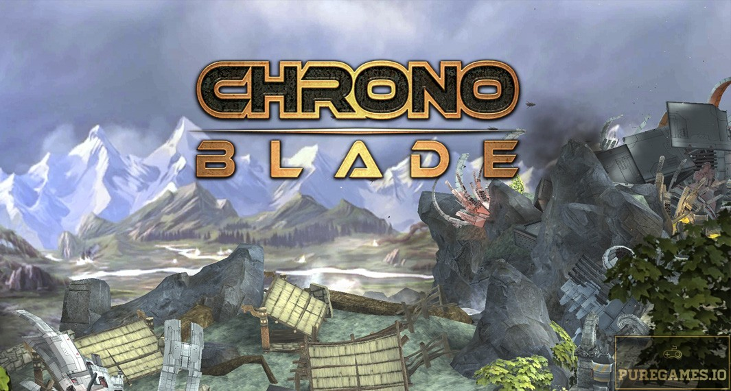 Download ChronoBlade APK - For Android/iOS 7