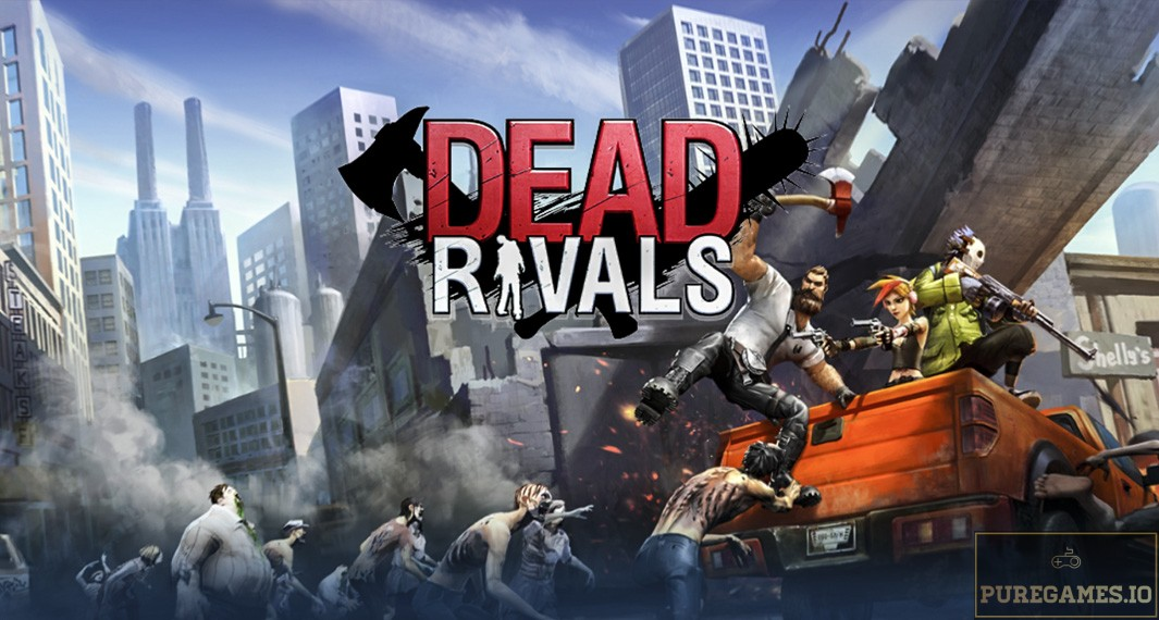 Download Dead Rivals APK - For Android/iOS 11