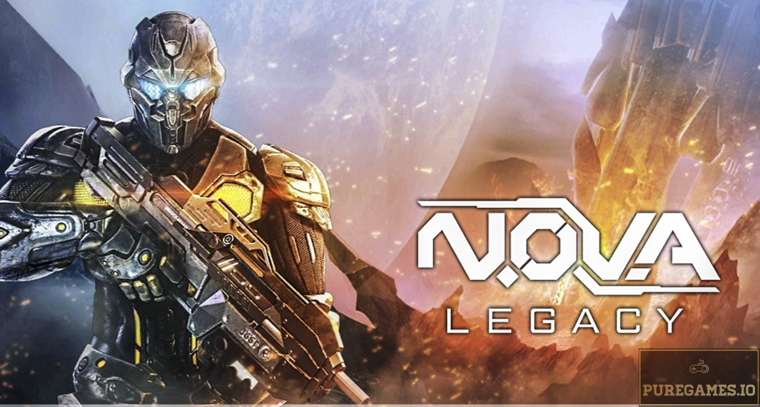 Download N.O.V.A Legacy APK - For Android/iOS 1