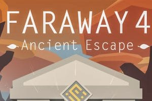 Download Faraway 4 : Ancient Escape APK - For Android/iOS 4
