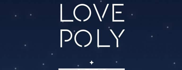 Download Love Poly APK - For Android/iOS 1
