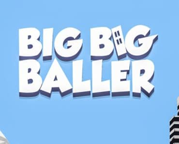 Download Big Big Baller APK - For Android/iOS 6