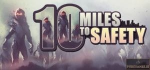 10 Miles to Safety review - A Thrilling Rush 4