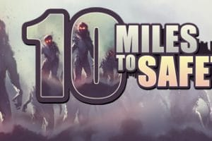 10 Miles to Safety review - A Thrilling Rush 6