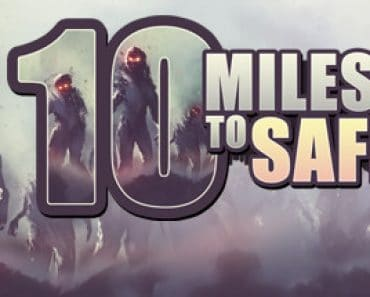 10 Miles to Safety review - A Thrilling Rush 1