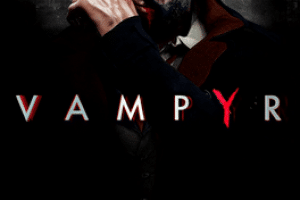 Vampyr review - Beautiful but Soulless 5